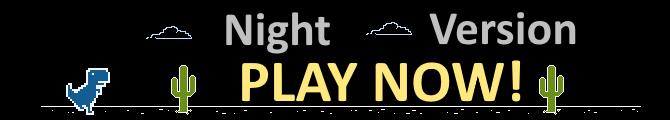 Play T-Rex night game